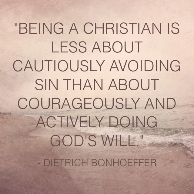 Courageously Doing Gods Will